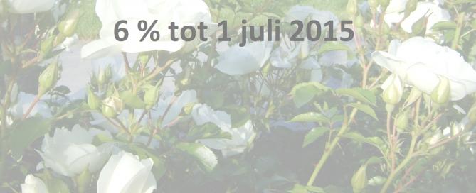 6procent BTW tot 1 juli 2015